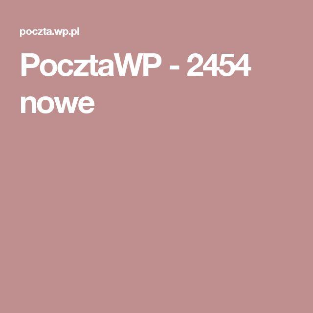 PocztaWP - 2454 nowe
