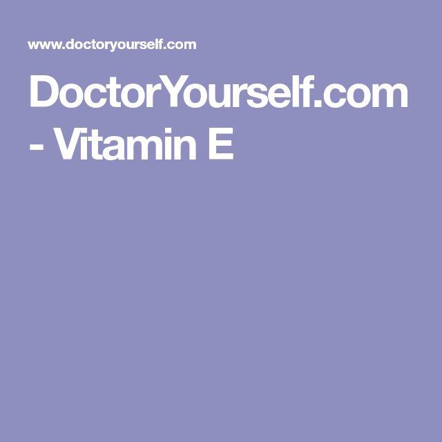 DoctorYourself.com - Vitamin E