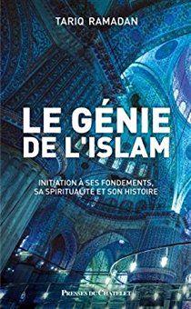 Le génie de l islam par Tariq Ramadan