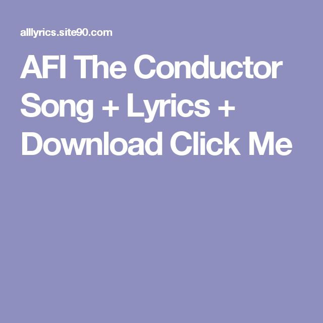 AFI The Conductor Song + Lyrics + Download  Click Me