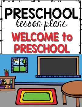 Preschool Lesson Plans- Welcome to Preschool