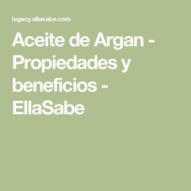 Aceite de Argan - Propiedades y beneficios - EllaSabe