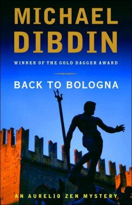Back to Bologna by Michael Dibdin (Aurelio Zen Series #10)