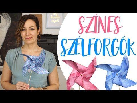 Színes Szélforgók - INSPIRACIOK.HU | Csorba Anita - YouTube