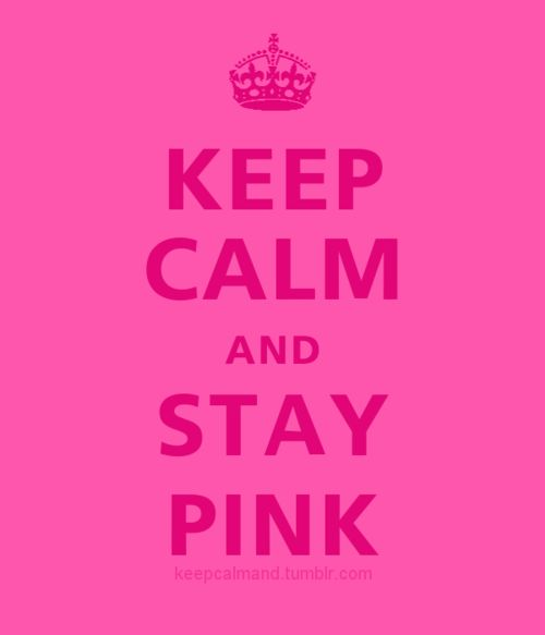 ༺♥༻Pink Lady, Things Pink, Favorite Colors, Stay Pink, Girly Pink, Keepcalm, Pink Pink, Keep Calm, Pink Girly