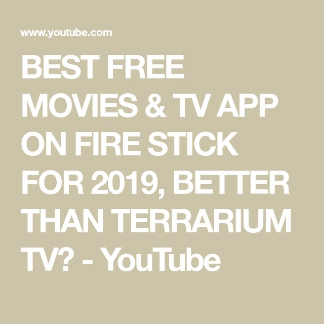 BEST FREE MOVIES & TV APP ON FIRE STICK FOR 2019, BETTER