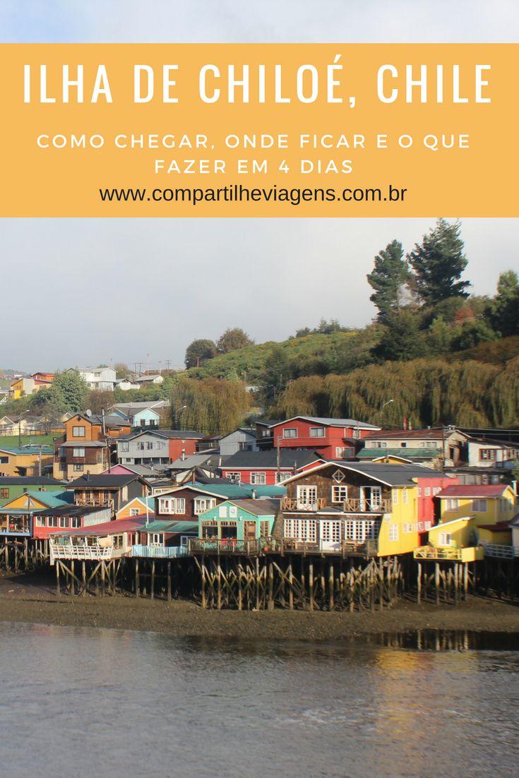 Ilha de Chiloé (Chile): como chegar, onde ficar e o que fazer em 4 dias