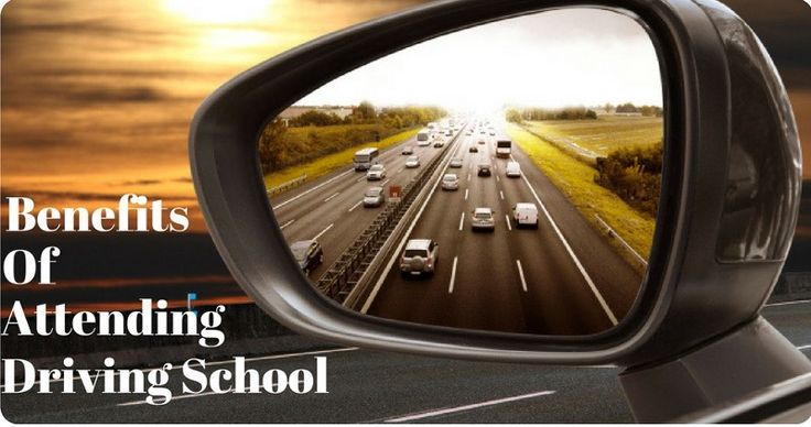 Benefits Of Attending A Driving School – Medium