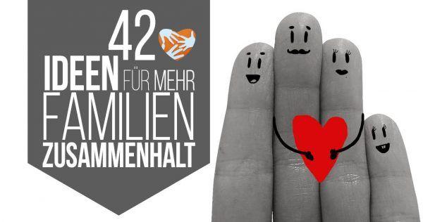 42 Ideen for mehr Familienzusammenhalt