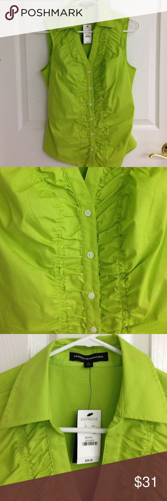 EXPRESS Design Studio Sleeveless Blouse Express Design Studio sleeveless lime green blouse. Puckering/Ruching effect in front. Size M 60% cotton 35% polyester 5% spandex NWT never worn Express Tops Blouses