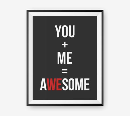 Valentines Day Gift, Personalized Typographic Poster, Inspirational quote, You + Me = Awesome A4+ by Loopz