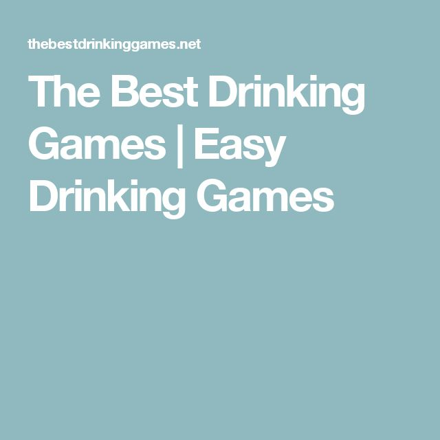 The Best Drinking Games | Easy Drinking Games
