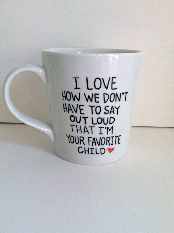 Father's Day Gift--I Love How... Funny Father's Day Coffee Mug -Hand Painted Coffee Mug, Mom Gift, Parent Mug