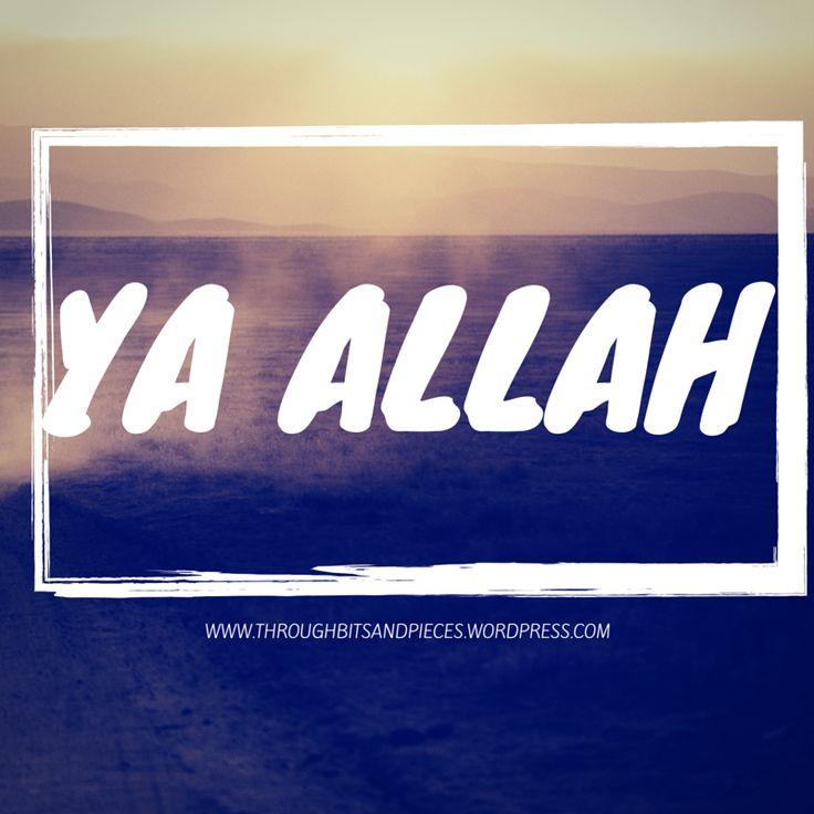 YA ALLAH!