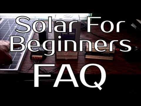 Solar Panel Systems For Beginners - Pt 4 Frequently Asked Questions - YouTube