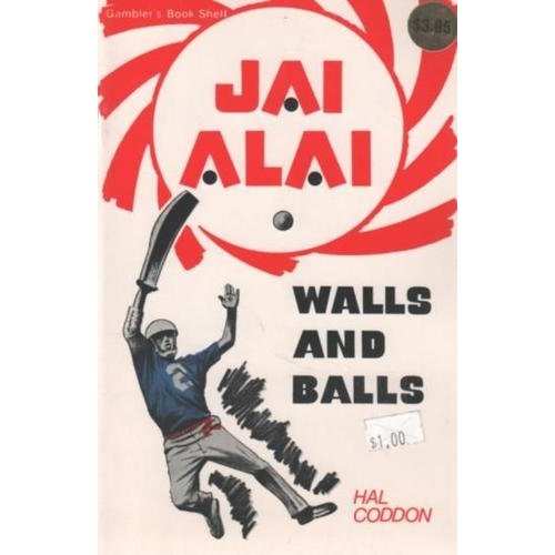 Jai Alai: Walls and Balls  Hal Codden