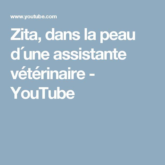 Zita, dans la peau d´une assistante vétérinaire - YouTube