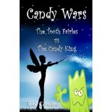 Candy Wars: The Tooth Fairies vs The Candy King (Kindle Edition)By R.G. Cordiner