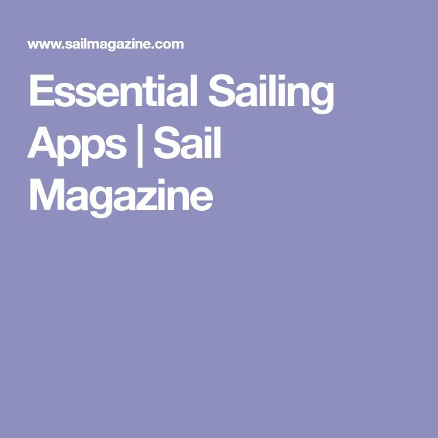 Essential Sailing Apps | Sail Magazine