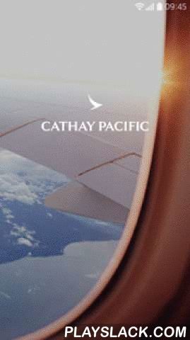 Cathay Pacific  Android App - playslack.com ,  Cathay Pacific app lets you book, plan and manage your trips all in one place. You can search our flight timetable, book your flight, check in, choose your seat, get your boarding pass, check your baggage allowance, view your departure times, and get details of any connecting flights – all with a few taps.We're bringing you an all-new home screen! Now, you'll always see your upcoming trips and what you can do next. We've also saved the journey…