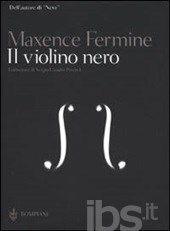 Il violino nero - Fermine Maxence - Libro - Bompiani - AsSaggi - IBS