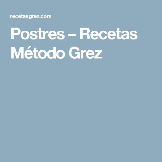 Postres – Recetas Método Grez