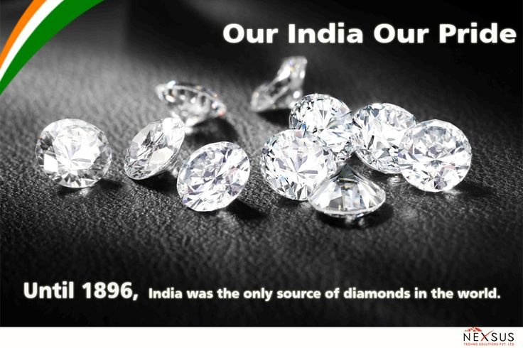 Our #India our #Pride Until 1896, India was the only source of diamonds in the world. #Knowyournation