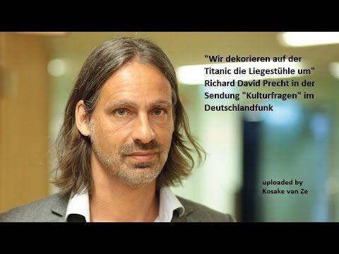 Richard David Precht in Kulturfragen im Deutschlandfunk