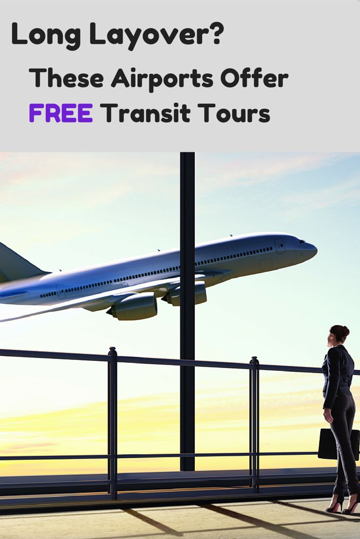 Long Layover? These Airports Offer FREE Transit Tours