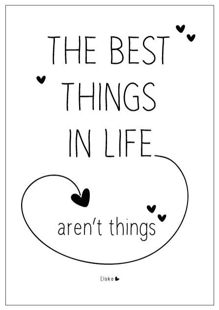 best things in life AREN'T THINGS!