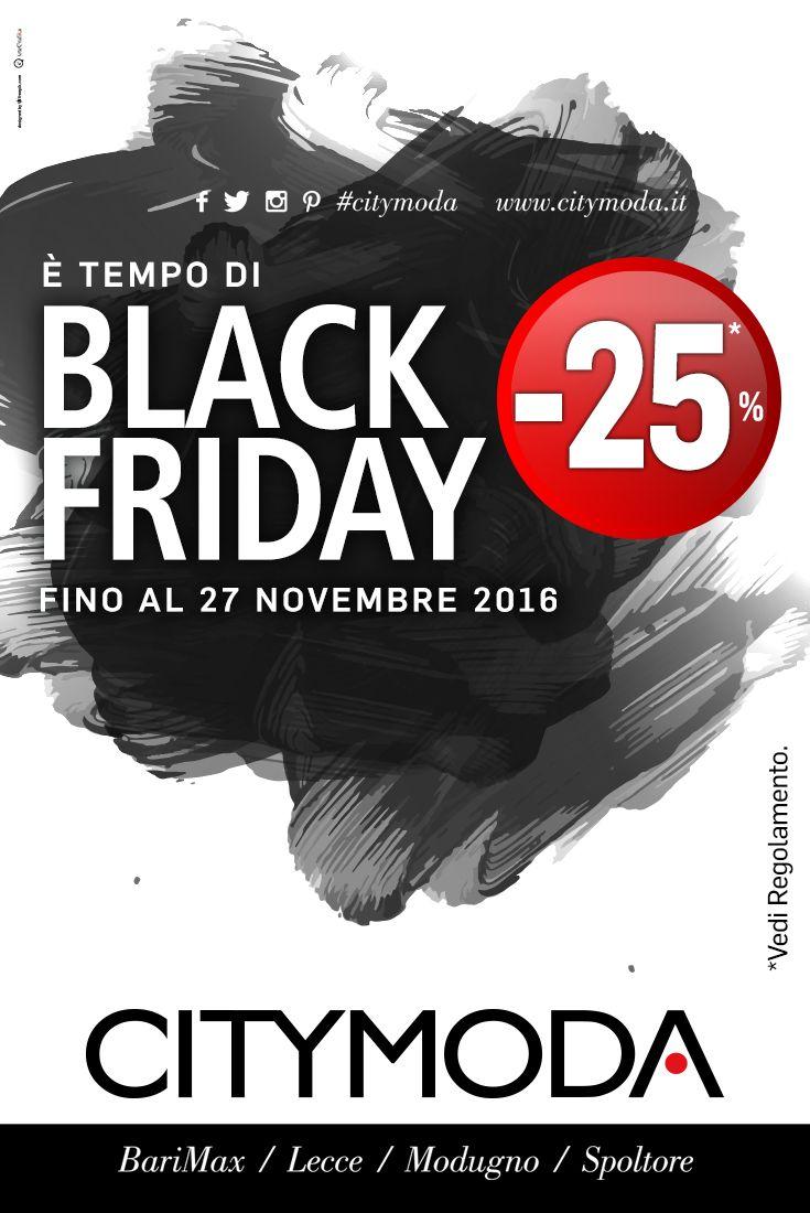 Dal 23 al 27 novembre, #blackfriday CityModa! Vieni nei nostri #store perchè ti regaliamo il 25% di sconto sugli acquisti di Nuova Collezione. #shopping #offerte #fashion #moda