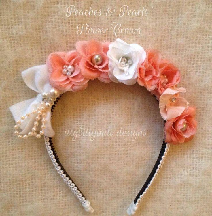 Peaches & Pearls Flower Crown www.facebook.com/ittybittyindidesigns