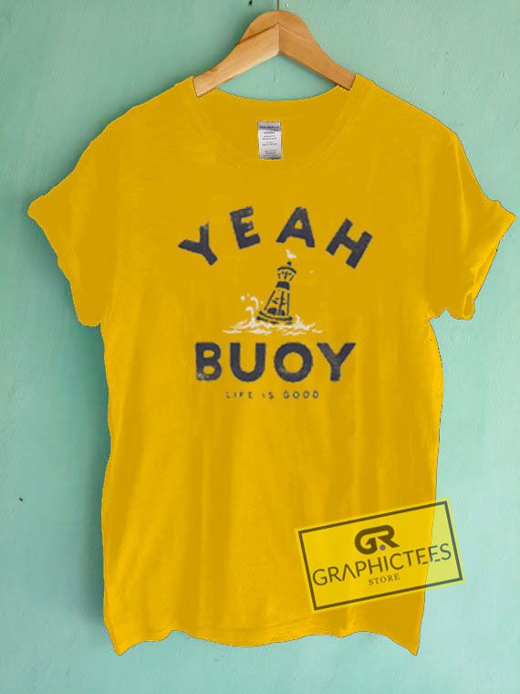 f337f0af0a1 Yeah Buoy Life Is Good Gold Yellow Graphic Tee shirts. Size XS Youth
