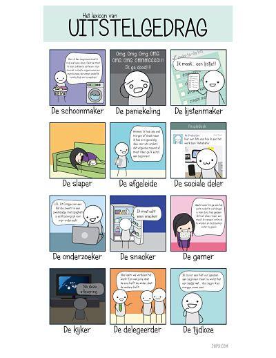 Uitstelgedrag, drempelvrees, wie heeft er geen last van? Bekijk of download bijgaande afbeelding over uitstelgedrag in het groot als PDF Met dank aan www.2opx.com Meer bekijken:Motivatie en de wil om te lerenGebruik per vak een kleurOnline mini-filmpjes werkstuk makenGrote hoeveelheden leerstofBreukenwaaier