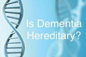 Is Dementia Hereditary? - CareGivers