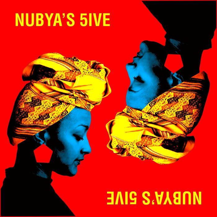 Nubya's 5ive | jazz re:freshed