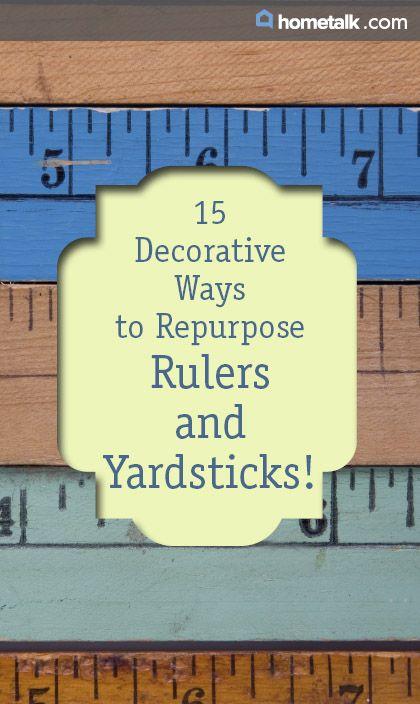15 Decorative Ways to Repurpose Rulers and Yardsticks!