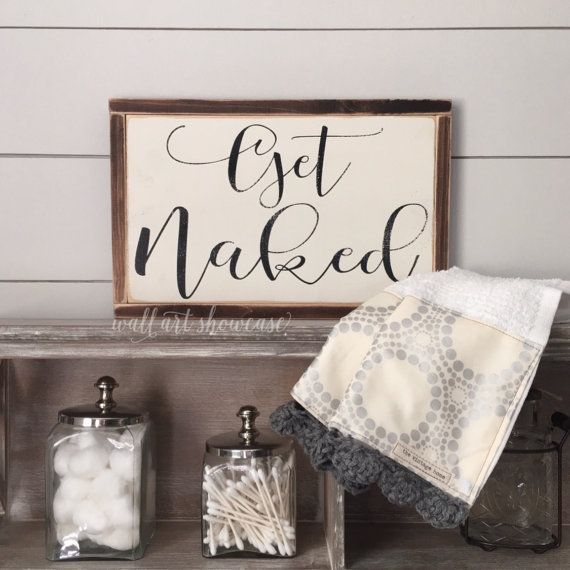 Get Naked Painted Wood Sign Bathroom Decor By -3657