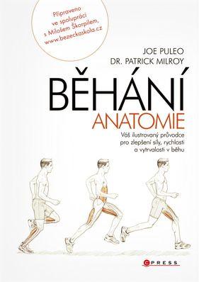 Běhání: anatomie - 4 knižní tipy, ke kterým se pravidelně vracím