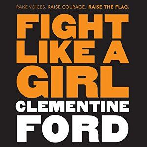 Online sensation, fearless feminist heroine and scourge of trolls and misogynists everywhere, Clementine Ford debuts an essential manifesto for feminists new, old and soon to be in 'Fight Like a Girl'.