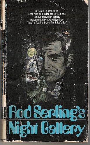 8/12/15  9:47p  Universal TV  Rod Serling's  ''Night Gallery Book''  via  RCMerchant flickr.com