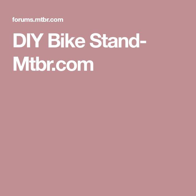 DIY Bike Stand- Mtbr.com