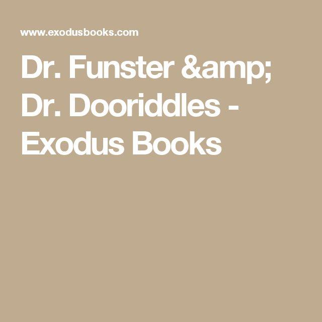 Dr. Funster & Dr. Dooriddles - Exodus Books