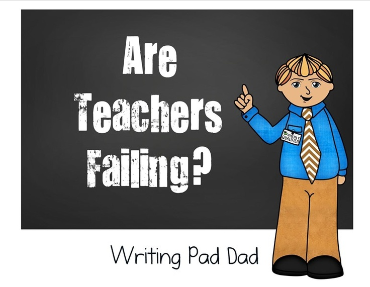 failing to teach essay Failure is one of the best teachers most of what i learned about home maintenance i learned from my mistakes the military understands the benefits of failure and.