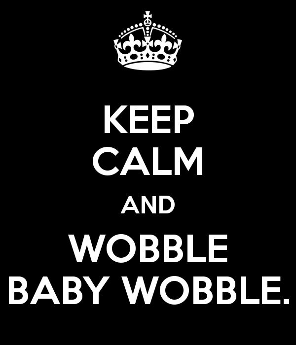 Wedding over the weekend... how is it that I'm 35 and I have NEVER heard of the Wobble dance?!?!!   I've been missing out... Fun!    KEEP CALM AND WOBBLE BABY WOBBLE.