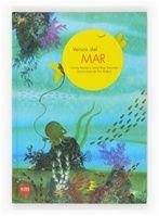 VERSOS DEL MAR. De Carlos Reviejo en SM. De 5 a 8 años. Un libro para primeros lectores con 30 poemas sobre el mar en el que a cada poema se le dedica una doble página ilustrada.