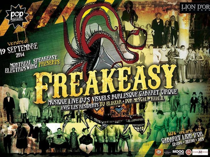 Speakeasy Electro Swing Montreal & Pop Montreal presents : FREAKEASY - Friday 19th September  https://www.facebook.com/events/332223956935254/
