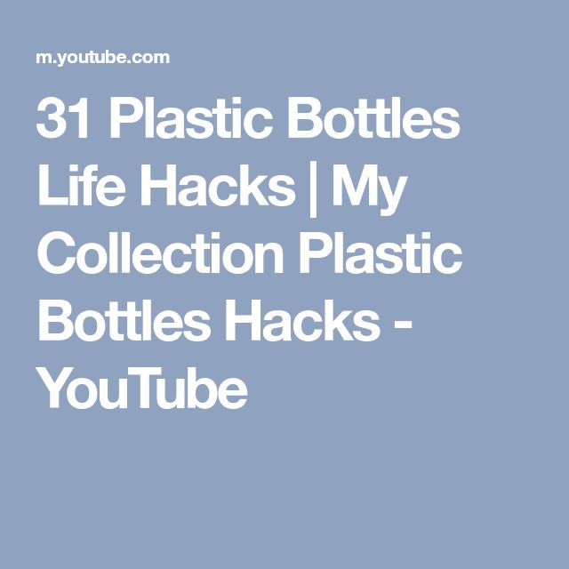 31 Plastic Bottles Life Hacks | My Collection Plastic Bottles Hacks - YouTube
