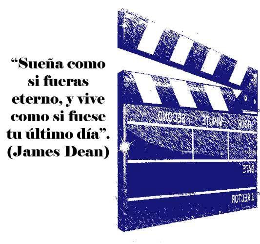 Frases de cine inspiradoras (James Dean)