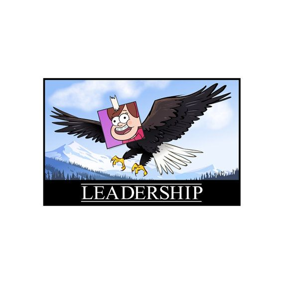 Gravity Falls  Leadership Poster by TheMysteryShack on Etsy